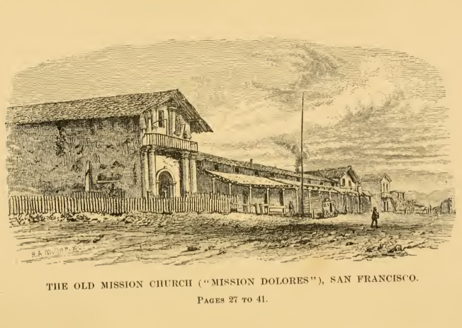 """The Old Mission Church (""Mission Dolores""), San Francisco,"" from Two Years in California by Mary Cone, 1876."